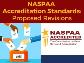 NASPAA Accreditation Standards: Proposed Revisions