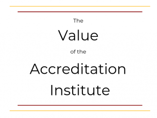The Value of the Accreditation Institute