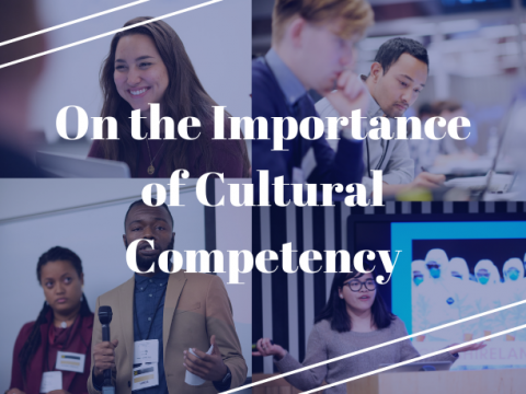 On the Importance of Cultural Competency